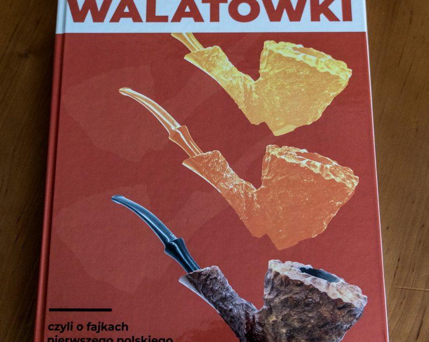 "Maciej Maciejewski o""walatówkach"""